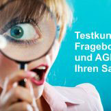 Fragebogen und AGB für Ihre Testkunden