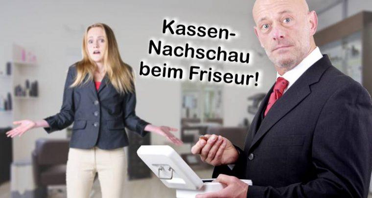 Kassennachschau Friseur Kassen-Nachschau Friseursalon Kassenprüfung Kassenkontrolle Vorlage Muster Beispiel